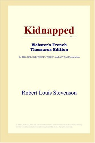 9780497256654: Kidnapped (Webster's French Thesaurus Edition) (French Edition)