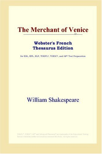 9780497257095: The Merchant of Venice (Webster's French Thesaurus Edition) (French Edition)