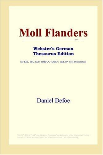 9780497257422: Moll Flanders (Webster's German Thesaurus Edition)