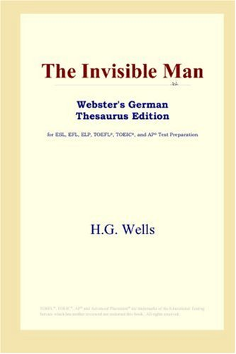 9780497257712: The Invisible Man (Webster's German Thesaurus Edition)