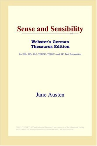 9780497257972: Sense and Sensibility (Webster's German Thesaurus Edition)