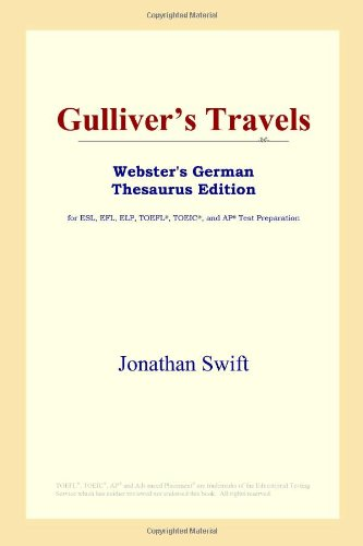 9780497257996: Gulliver's Travels (Webster's German Thesaurus Edition)