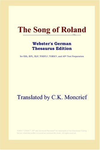 9780497258153: The Song of Roland (Webster's German Thesaurus Edition)