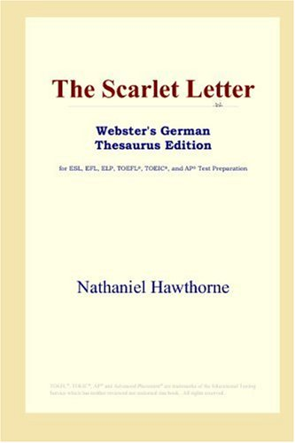 9780497258177: The Scarlet Letter (Webster's German Thesaurus Edition)