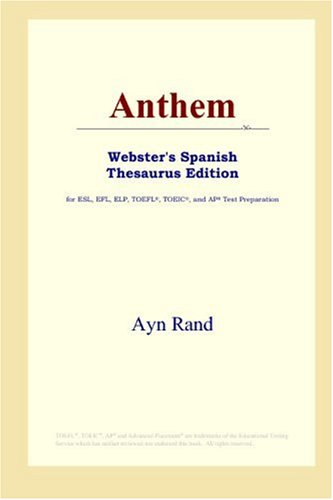 9780497258818: Anthem (Webster's Spanish Thesaurus Edition)