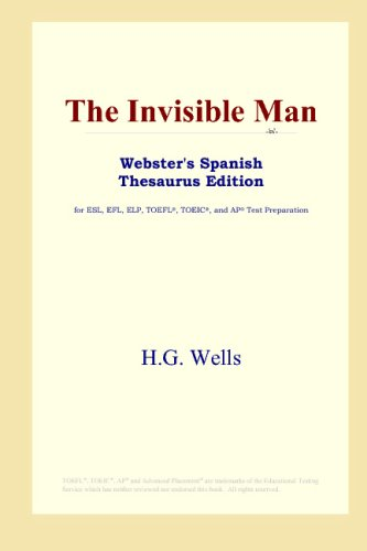 9780497259211: The Invisible Man (Webster's Spanish Thesaurus Edition)