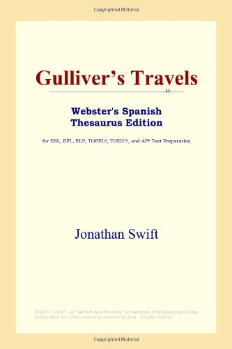9780497259495: Gulliver's Travels (Webster's Spanish Thesaurus Edition)