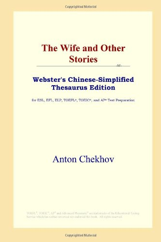 9780497259716: The Wife and Other Stories (Webster's Chinese-Simplified Thesaurus Edition)