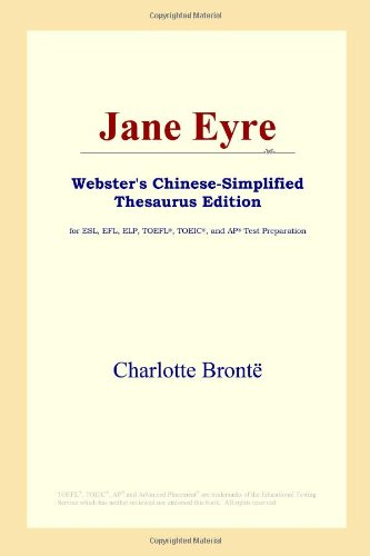 9780497259860: Jane Eyre (Webster's Chinese-Simplified Thesaurus Edition) (Chinese Edition)