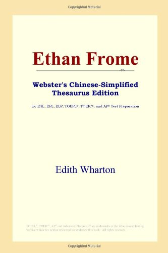 9780497259976: Ethan Frome (Webster's Chinese-Simplified Thesaurus Edition) (Chinese Edition)