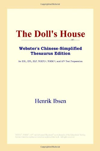 9780497260217: The Doll's House (Webster's Chinese-Simplified Thesaurus Edition)