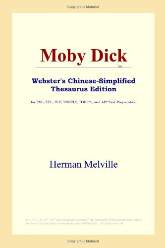 9780497260279: Moby Dick: Webster's Chinese-simplified Thesaurus