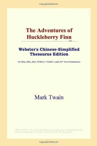 9780497260569: The Adventures of Huckleberry Finn (Webster's Chinese-Simplified Thesaurus Edition) (Chinese Edition)
