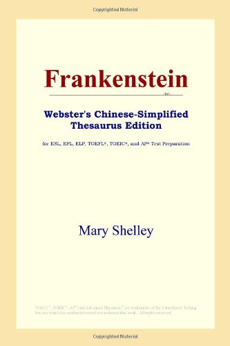 9780497260606: Frankenstein (Webster's Chinese-Simplified Thesaurus Edition) (Chinese Edition)