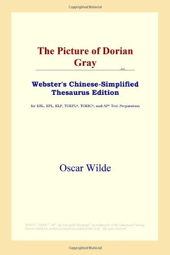 9780497260675: The Picture of Dorian Gray (Webster's Chinese-Simplified Thesaurus Edition) (Chinese Edition)