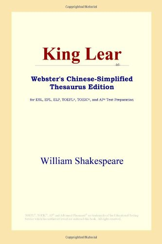 9780497261030: King Lear (Webster's Chinese-Simplified Thesaurus Edition)