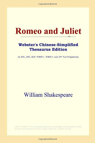 9780497261122: Romeo and Juliet (Webster's Chinese-Simplified Thesaurus Edition)