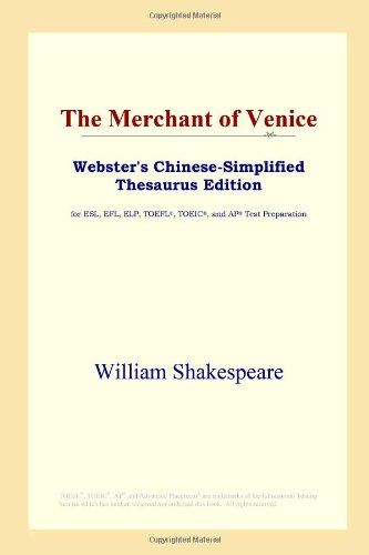 9780497261146: The Merchant of Venice (Webster's Chinese-Simplified Thesaurus Edition) (Chinese Edition)