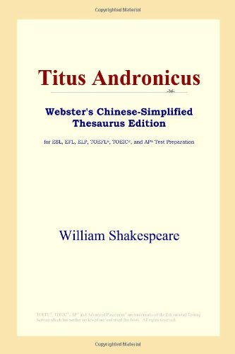 9780497261214: Titus Andronicus (Webster's Chinese-Simplified Thesaurus Edition) (Chinese Edition)
