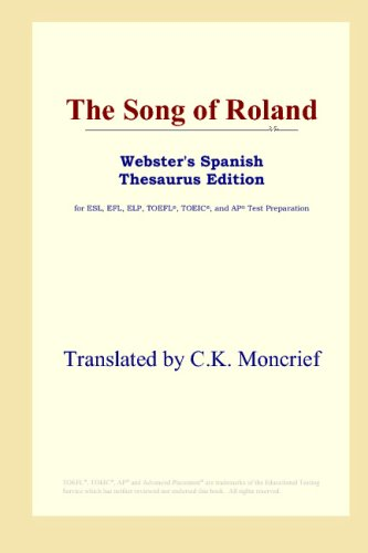 9780497261504: The Song of Roland (Webster's Spanish Thesaurus Edition)