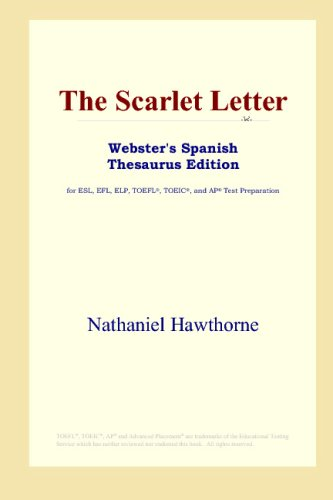 9780497261528: The Scarlet Letter (Webster's Spanish Thesaurus Edition)