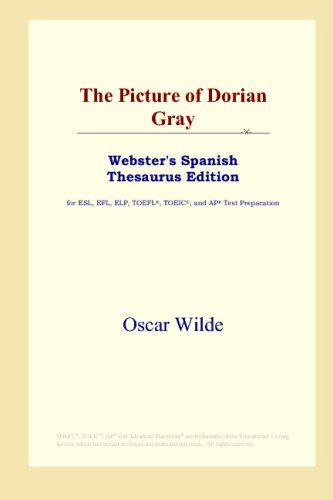 9780497261566: The Picture of Dorian Gray (Webster's Spanish Thesaurus Edition) (Spanish Edition)
