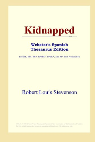 9780497261597: Kidnapped (Webster's Spanish Thesaurus Edition) (Spanish Edition)