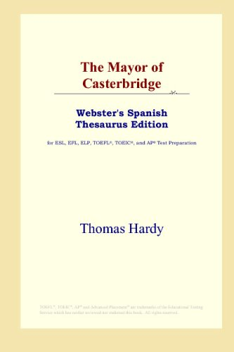 9780497261696: The Mayor of Casterbridge (Webster's Spanish Thesaurus Edition)