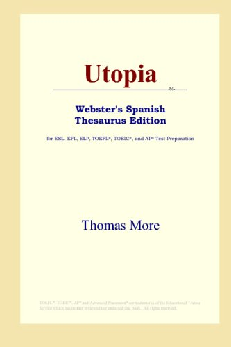 9780497261719: Utopia (Webster's Spanish Thesaurus Edition)