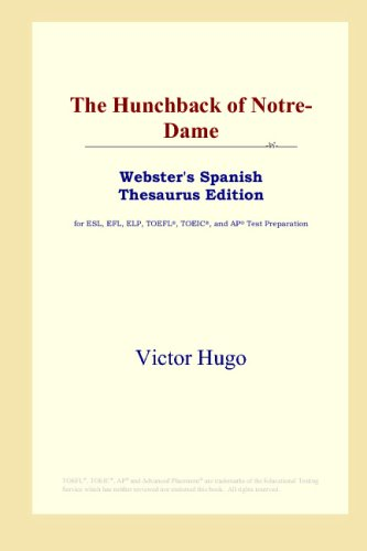 9780497261740: The Hunchback of Notre-Dame (Webster's Spanish Thesaurus Edition) (Spanish Edition)