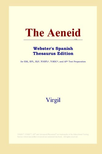 9780497261757: The Aeneid (Webster's Spanish Thesaurus Edition) (Spanish Edition)