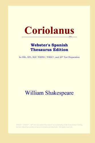 9780497261832: Coriolanus (Webster's Spanish Thesaurus Edition) (Spanish Edition)