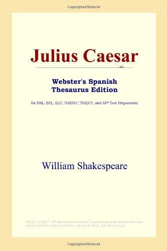 9780497261849: Julius Caesar (Webster's Spanish Thesaurus Edition) (Spanish Edition)