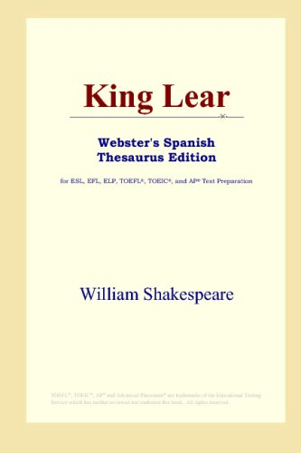 9780497261924: King Lear (Webster's Spanish Thesaurus Edition)