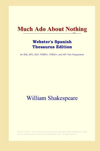 9780497261979: Much Ado About Nothing (Webster's Spanish Thesaurus Edition) (Spanish Edition)