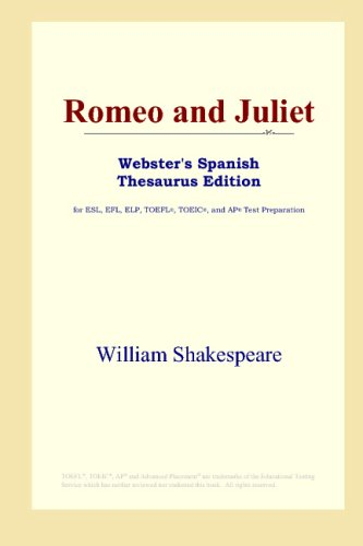 9780497262013: Romeo and Juliet (Webster's Spanish Thesaurus Edition)
