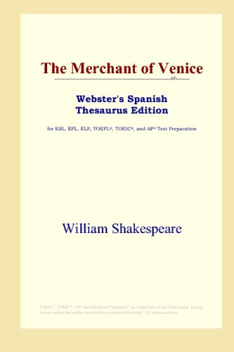 9780497262037: The Merchant of Venice (Webster's Spanish Thesaurus Edition) (Spanish Edition)