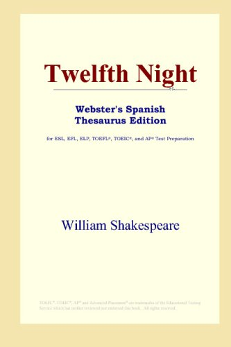 9780497262129: Twelfth Night (Webster's Spanish Thesaurus Edition) (Spanish Edition)