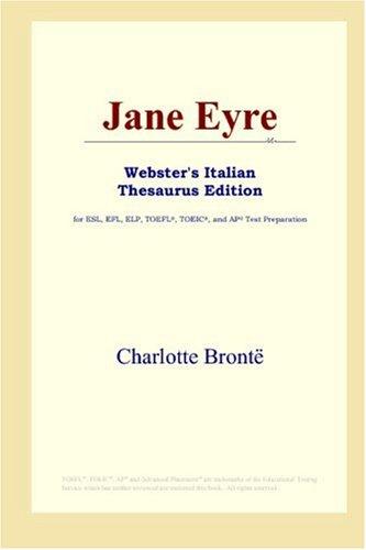 9780497262174: Jane Eyre (Webster's Italian Thesaurus Edition)