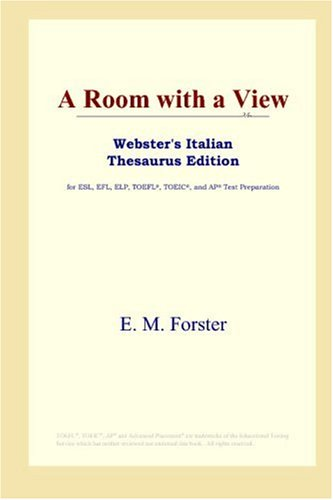 9780497262228: A Room with a View (Webster's Italian Thesaurus Edition)