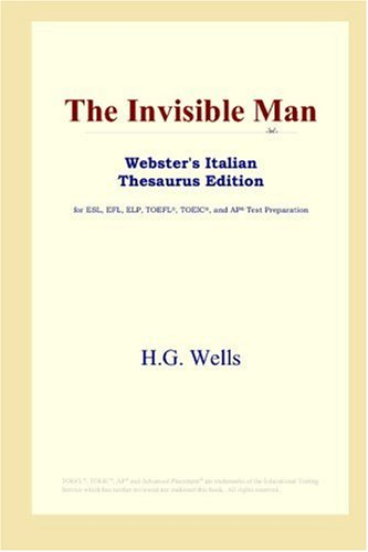 9780497262495: The Invisible Man (Webster's Italian Thesaurus Edition)