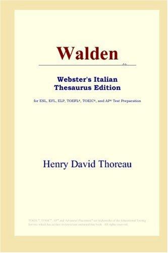 9780497262556: Walden (Webster's Italian Thesaurus Edition)