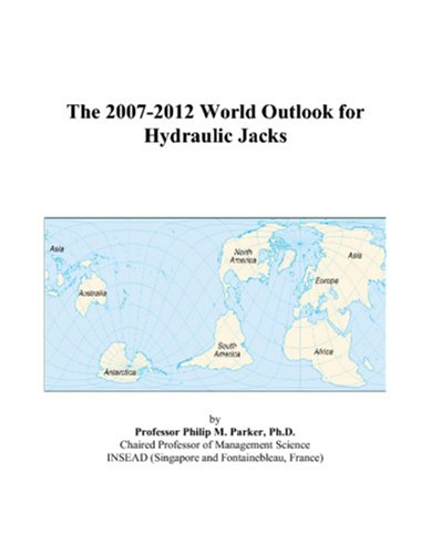 9780497323592: The 2007-2012 World Outlook for Hydraulic Jacks