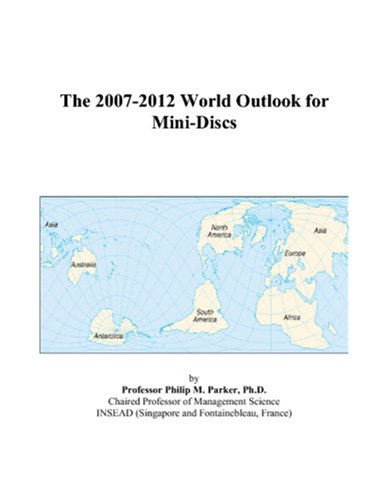 9780497343378: The 2007-2012 World Outlook for Mini-Discs