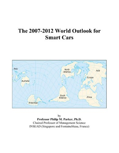 9780497355142: The 2007-2012 World Outlook for Smart Cars