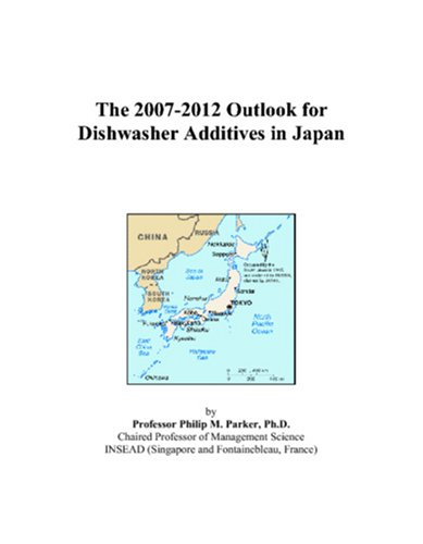 9780497459451: The 2007-2012 Outlook for Dishwasher Additives in Japan