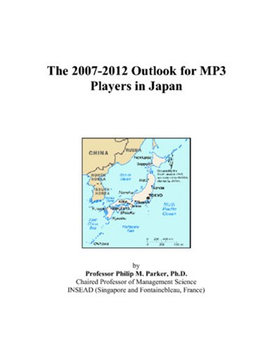 9780497460570: The 2007-2012 Outlook for MP3 Players in Japan
