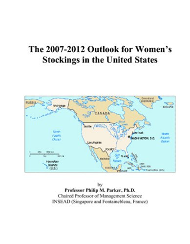9780497535636: The 2007-2012 Outlook for Women's Stockings in the United States