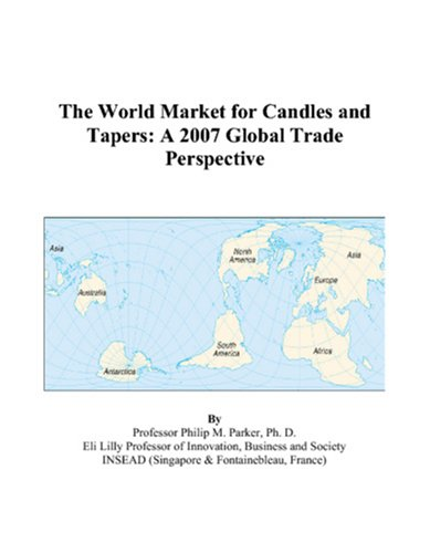 9780497593636: The World Market for Candles and Tapers: A 2007 Global Trade Perspective
