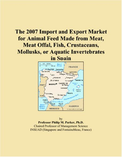 The 2007 Import and Export Market for: Philip M. Parker